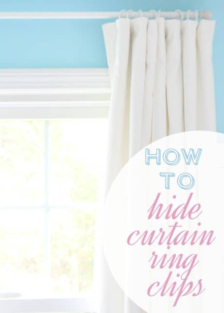 How to hide curtain ring clips.