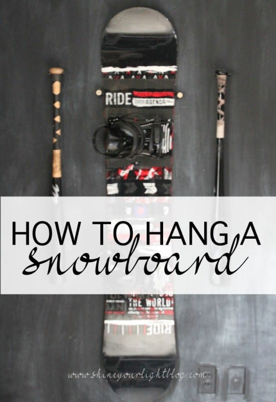 How To Hang Snowboard