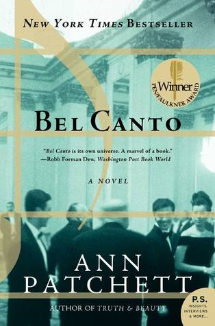 Bel Canto is a novel by author Ann Patchett.