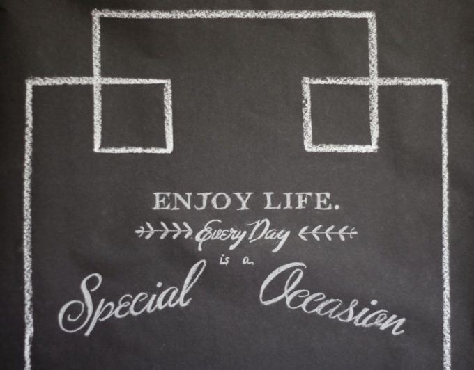 enjoy-life-every-day-is-a-special-occasion