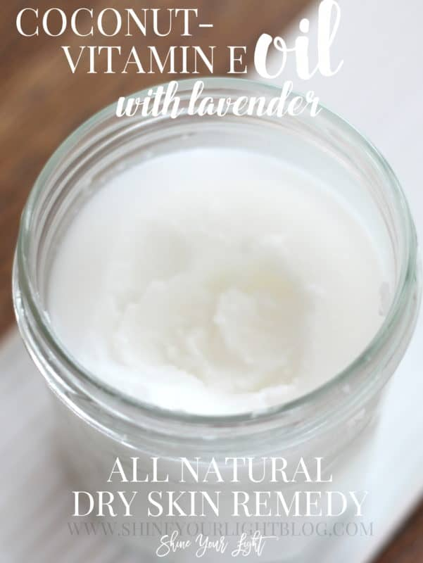 Dry skin remedy of coconut oil mixed with vitamin e and lavender