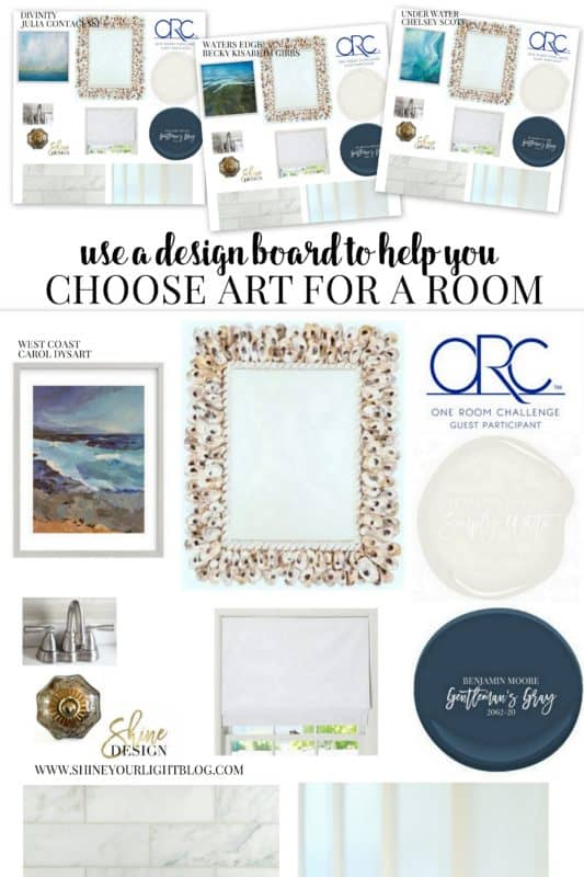 Using a design board is helpful in choosing art for a room.