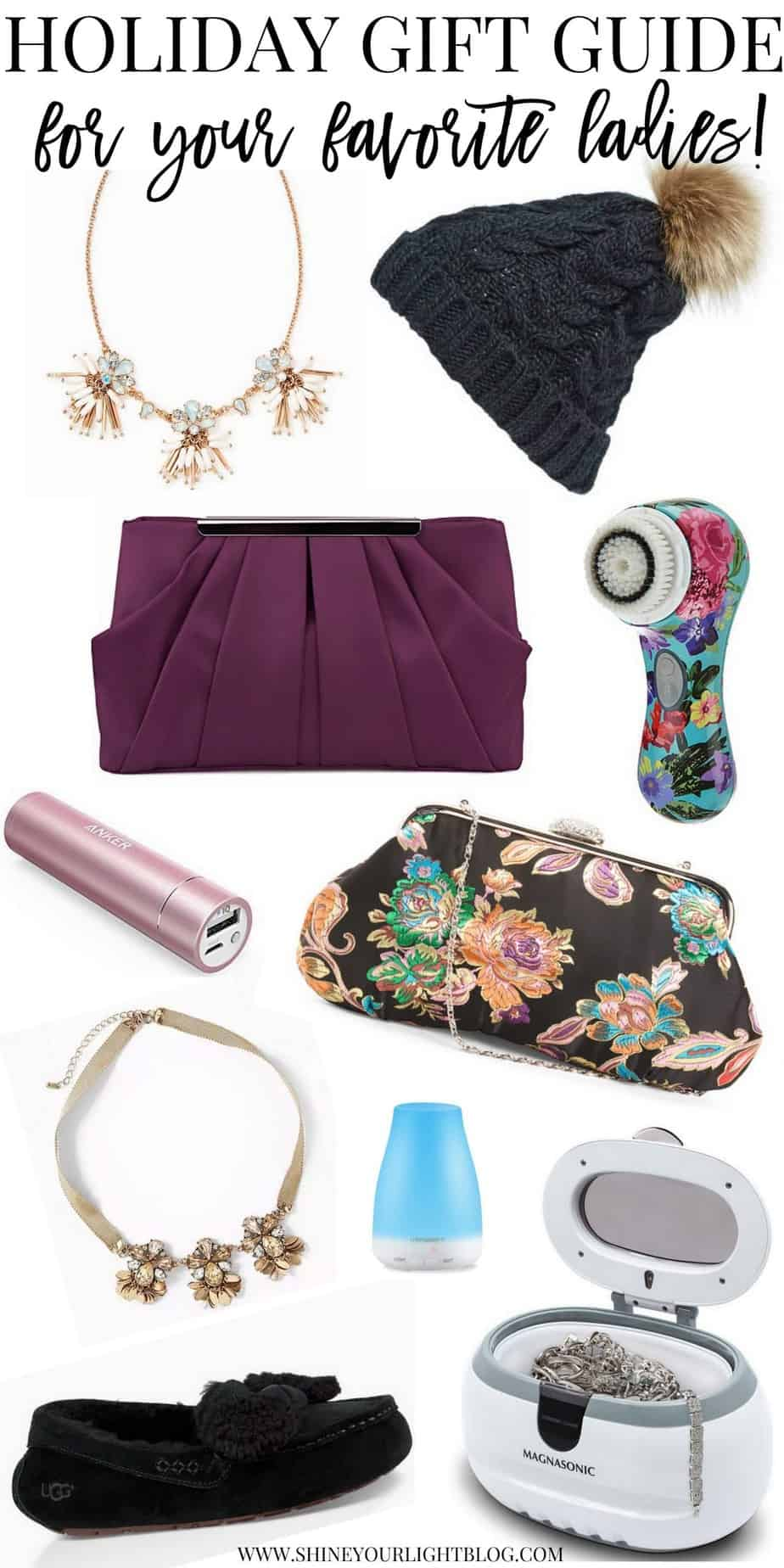 Gift guide for the ladies in your life.