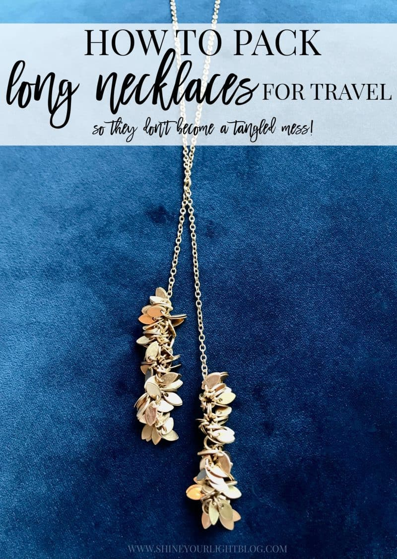 Keep long necklaces from getting tangled when traveling with this simple trick.