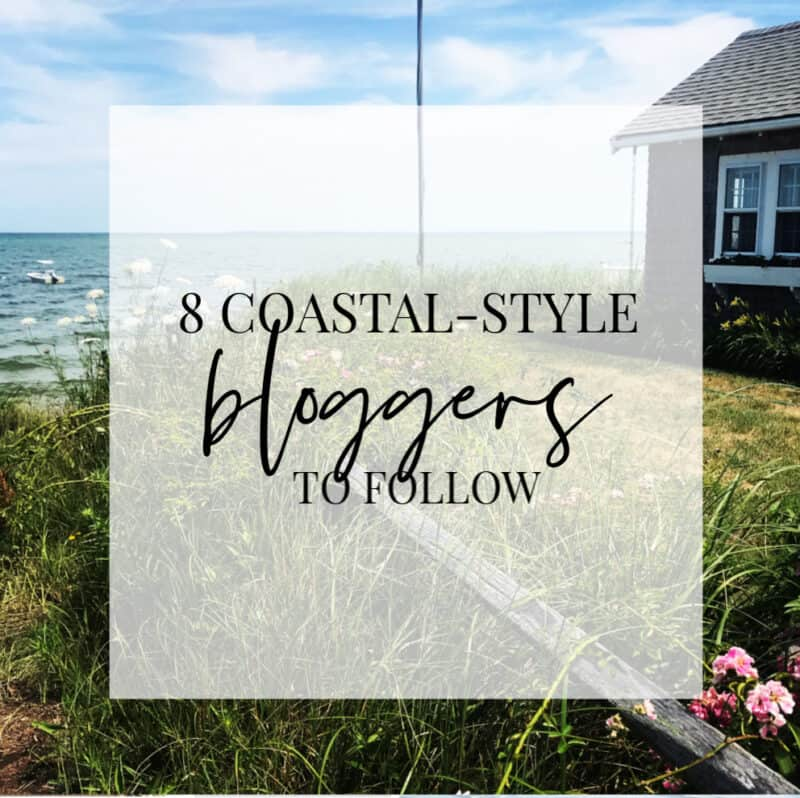 Eight Coastal Style Bloggers
